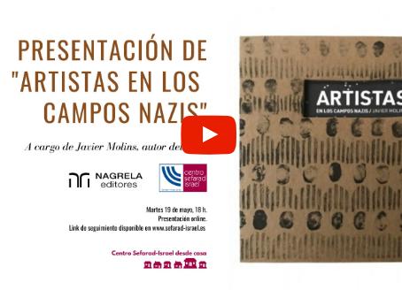 PRESENTACIÓN: Artistas en los Campos Nazis