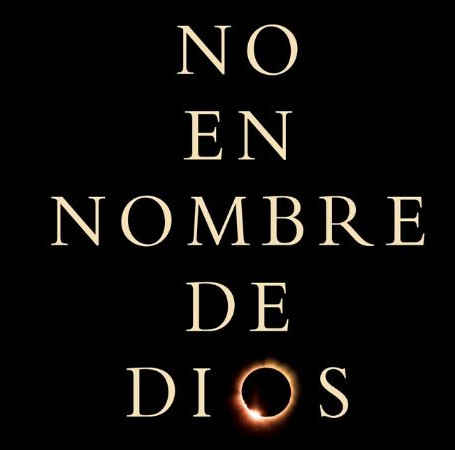 «No en nombre de Dios»