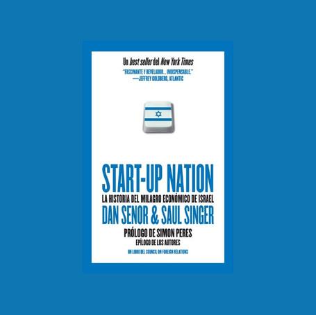 Startup Nation: la historia del milagro económico de Israel