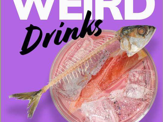 TOP TEN WEIRDEST DRINKS FROM AROUND THE WORLD