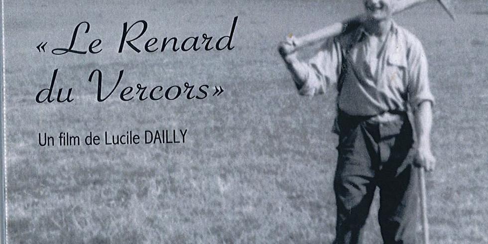 """Documentaire """"le Renard du Vercors"""""""