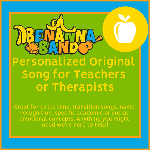 Personalized Original Song for Teachers & Therapists