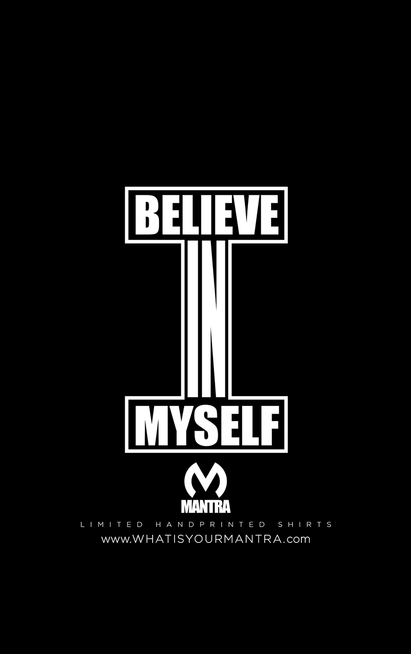 I Believe in Myself