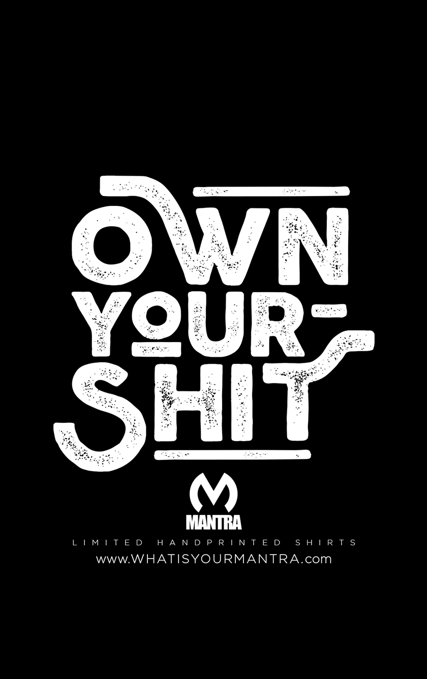 Own Your Shit