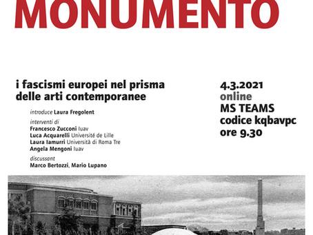 Documento/Monumento - I fascismi europei nel prisma delle arti contemporanee