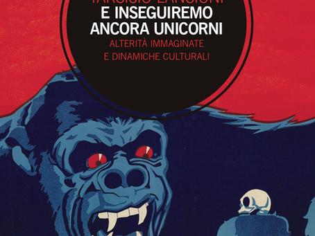 Tarcisio Lancioni, E inseguiremo ancora Unicorni (2020)