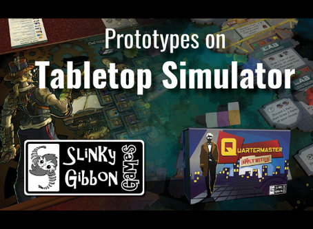 Slinky Gibbon Games is now on Tabletop Simulator!