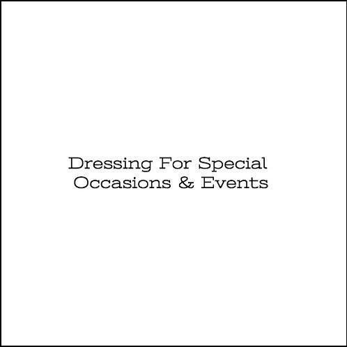 Styling For Special Occasions