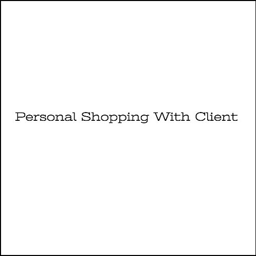 Personal Shopping With Client