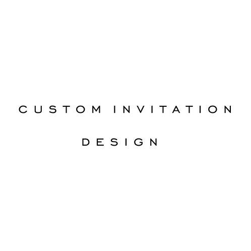 Custom Invitation Design Deposit