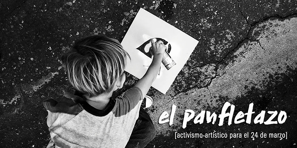 El Panfletazo - Activismo artístico para el 24M