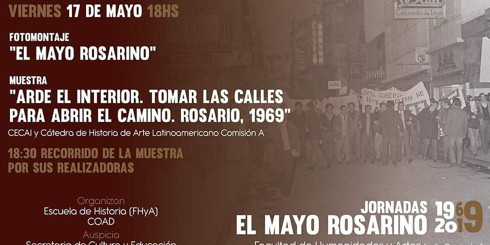 ARDE EL INTERIOR. TOMAR LAS CALLES PARA ABRIR EL CAMINO. Rosario, 1969