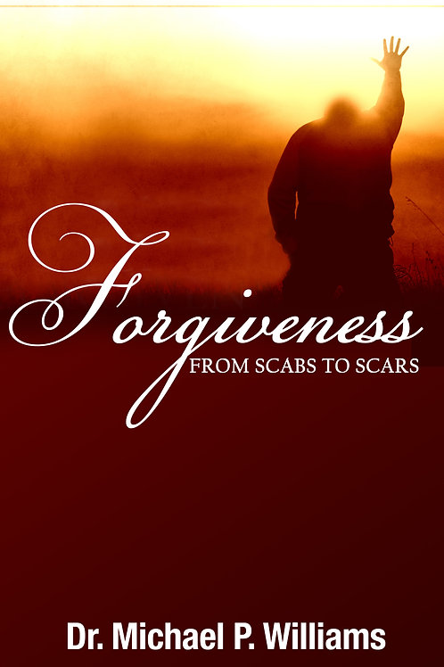 Forgiveness: From Scabs to Scars