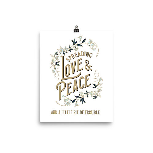 Spreading Love & Peace Poster