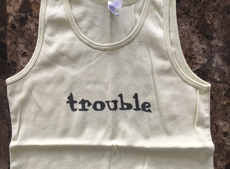 How Trouble Clothes Got Started