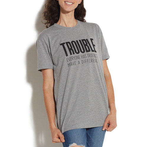 Trouble Clothes Make a Difference Gray Tee