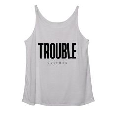 gray trouble clothes tank.PNG