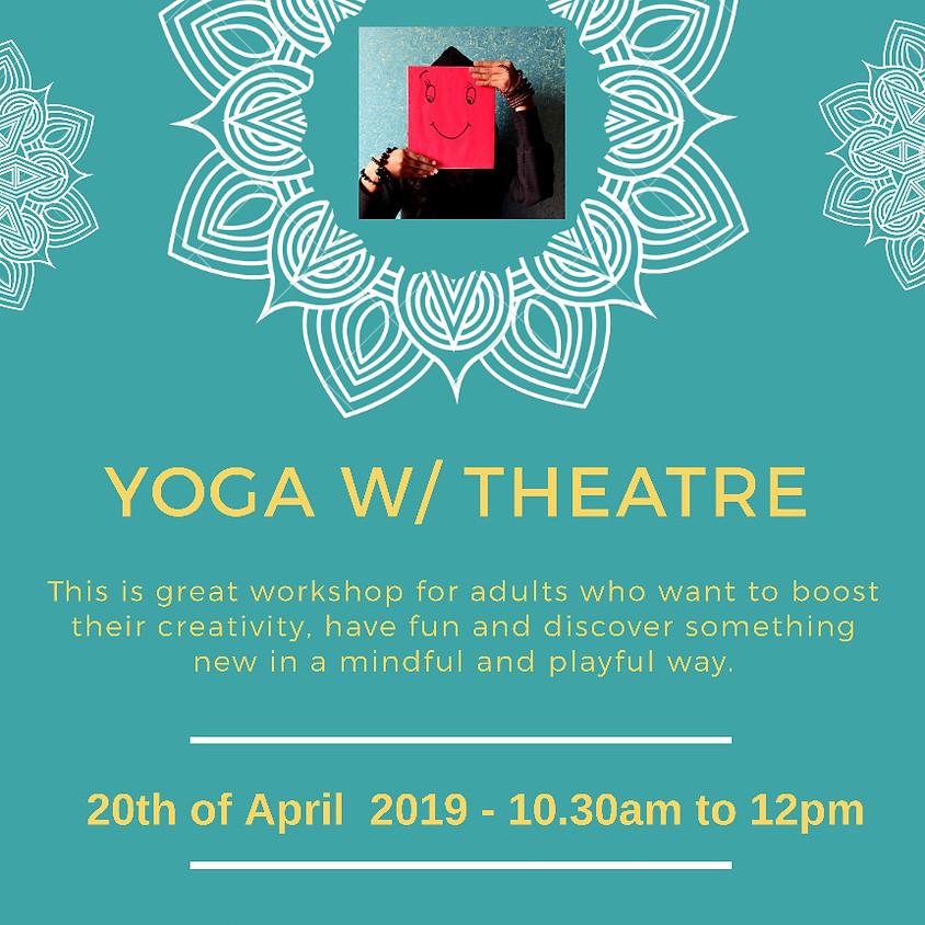 Yoga w/ Theatre Class