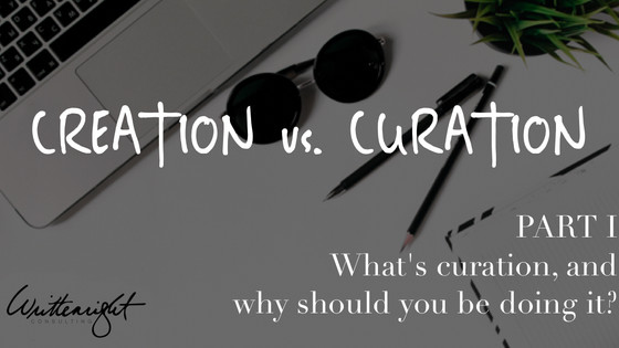 Creation vs Curation, Part I