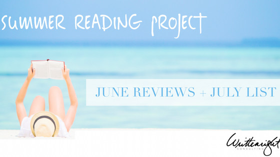 June Reviews & July List : Summer Reading Project