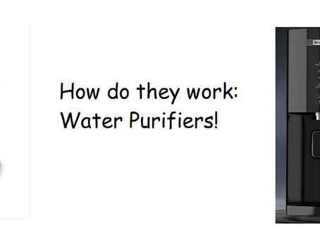 How Do They Work? Water Purifiers!