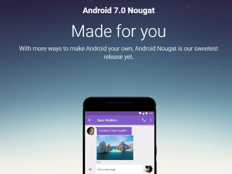Here's A List Of Phones That Will Receive Android Nougat 7.0 Update.