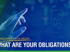 Consumer Data Rights: What Are Your Obligations?
