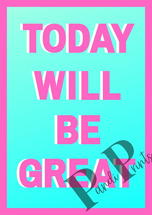 Today's will be great!