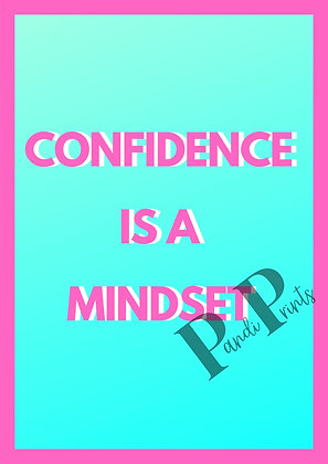 Confidence is a mindset