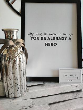 You're a hero!