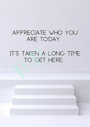 Appreciate who you are
