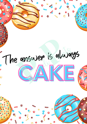 The answer is always cake!