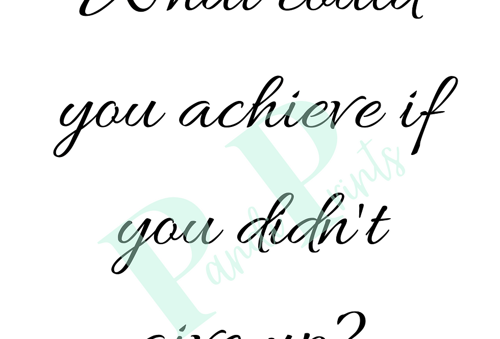 What could you achieve?