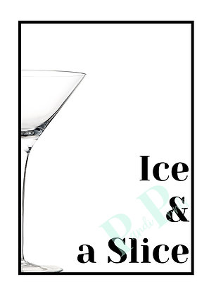 Ice & a slice