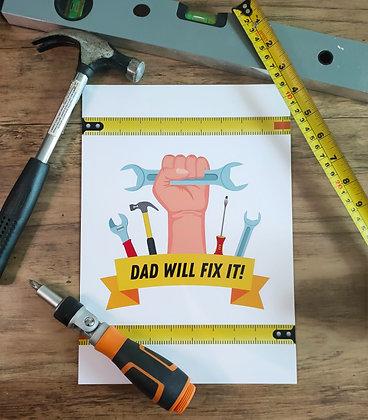 Dad will fix it!