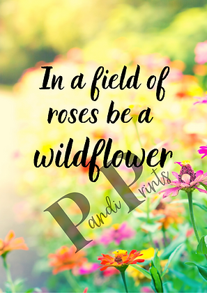 Be a Wildflower