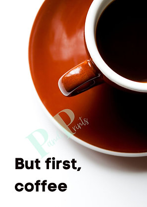 But first coffee!