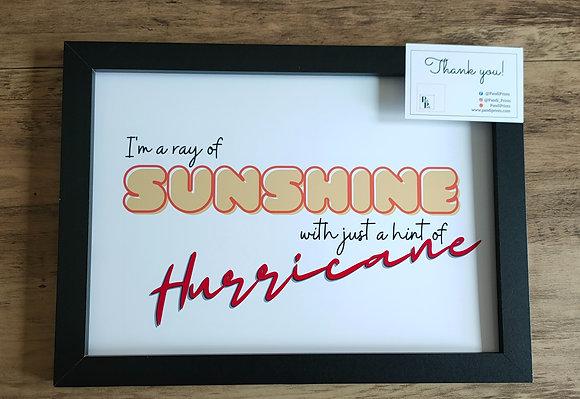 I'm a ray of sunshine!