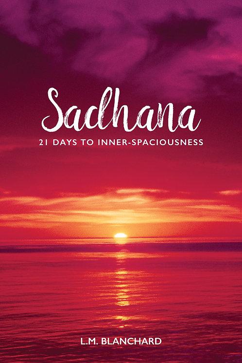 Book - Sadhana: 21 Days to Inner-Spaciousness