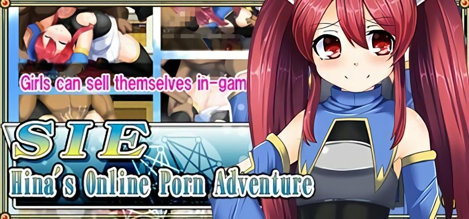 SIE - Hina's Online Porn Adventure
