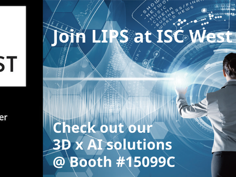 Join LIPS @ ISC West 2021