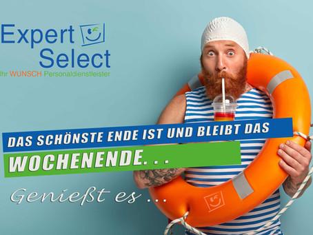Expert Select GmbH: Wir wünschen allen Mitarbeiterinnen und Mitarbeitern ein schönes Wochenende!