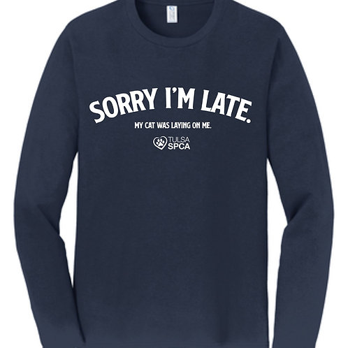 Sorry I'm Late - Cat Long Sleeve
