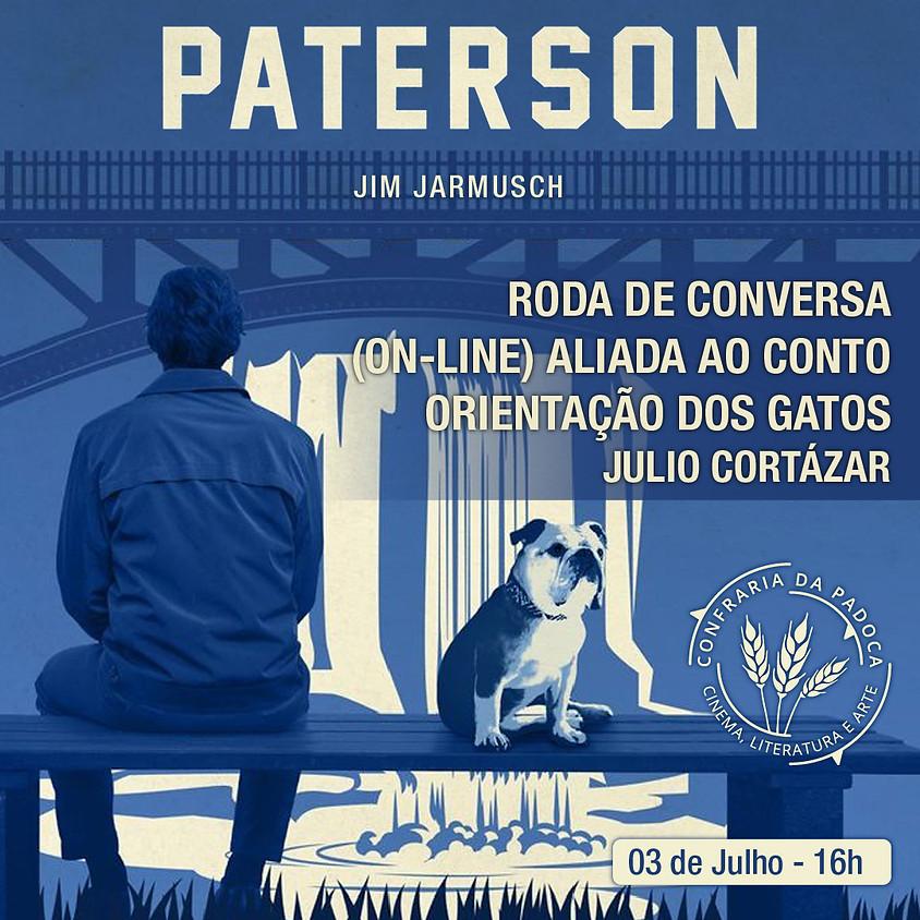 """""""Paterson"""" aliado ao conto """"Orientação dos Gatos"""""""