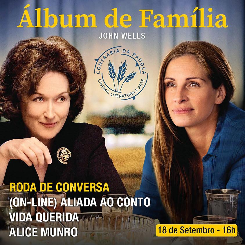 """Álbum de Família"" aliado ao conto ""Vida Querida"""