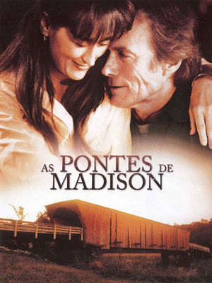 "27/02 - ""As Pontes de Madison"" aliado ao conto ""Amor"""