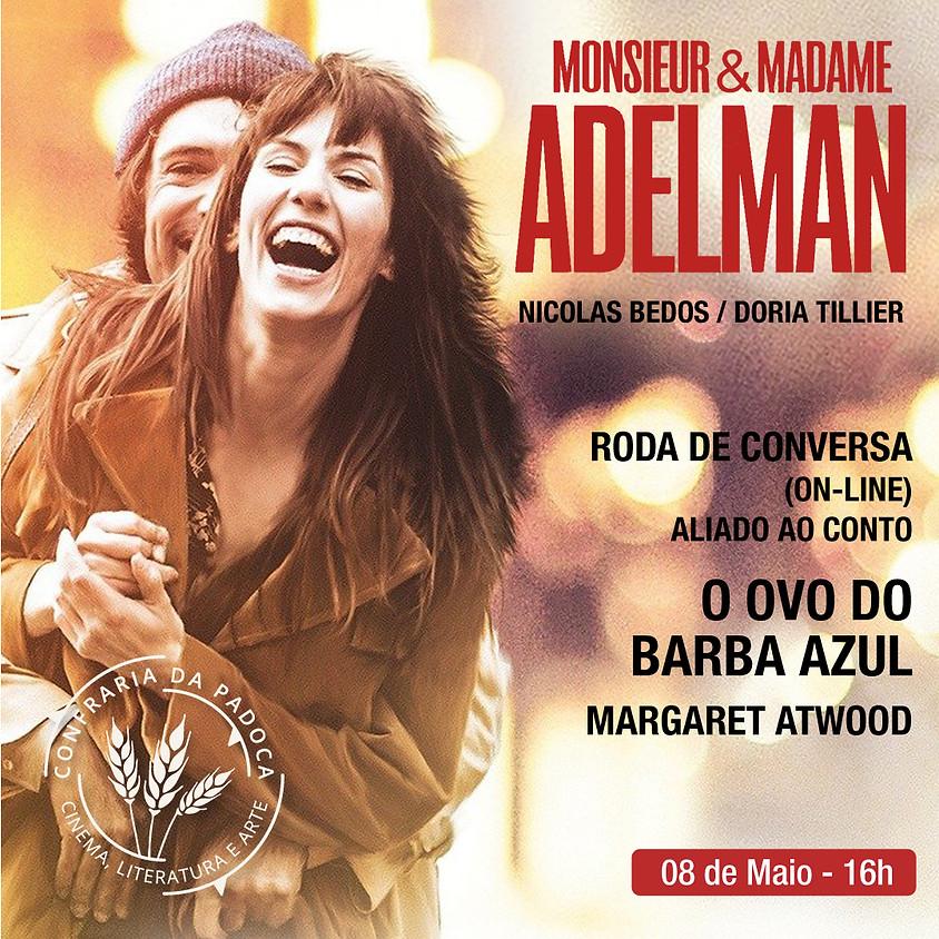 """""""Monsieur & Madame Adelman"""" aliado ao conto """"O Ovo do Barba Azul"""""""