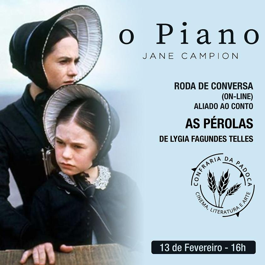 """PRÓXIMO EVENTO - 13/02 - """"O Piano"""" aliado ao conto """"As Pérolas"""""""