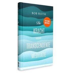 De kracht van transcendente meditatie