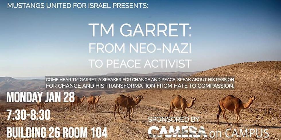TM Garret: From neo-nazi to peace activist